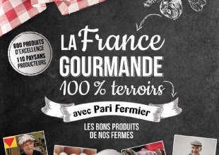 La France Gourmande 100% Terroirs