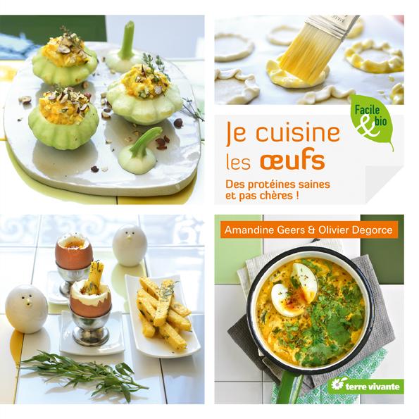 Je cuisine les œufs d'Amandine Geers et Olivier Degorce