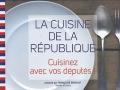 La cuisine de la République : Cuisinez avec vos députés ! de Françoise Branget